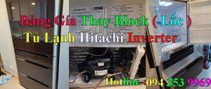 giá thay block tủ lạnh hitachi chính hãng