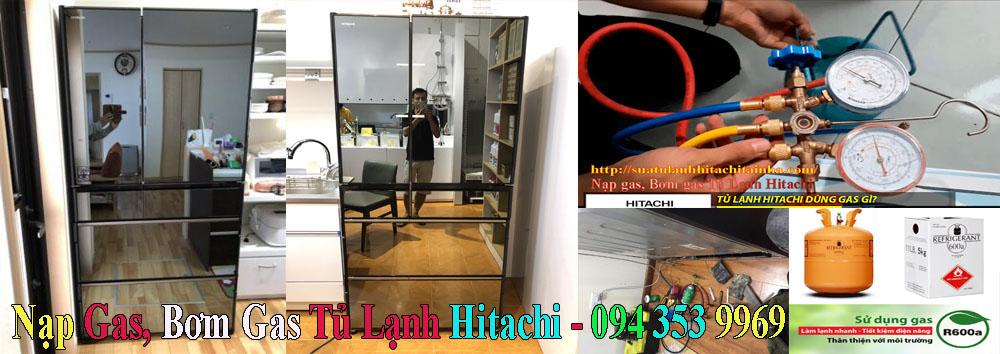 nạp gas bơm gas tủ lạnh hitachi tại nhà
